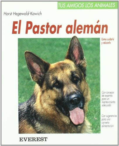 El Pastor Aleman (Spanish Edition) (8424127390) by Hegewald-Kawich, Horst