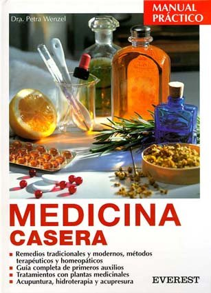 Medicina Casera (Spanish Edition): Wenzel, Petra