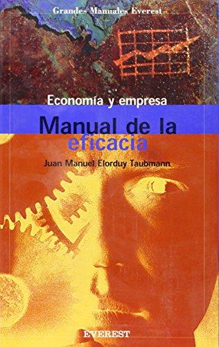 Economía y empresa. Manual de eficacia: Juan Manuel Elorduy
