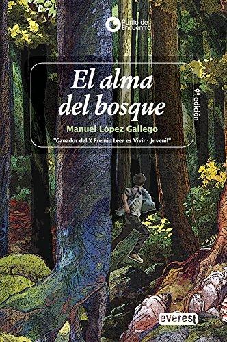 El Alma Del Bosque/ The Soul of: Lopez Gallego, Manuel