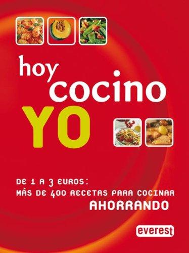 9788424128470: Hoy cocino yo: De 1 a 3 Euros: más de 400 recetas para cocinar ahorrando.
