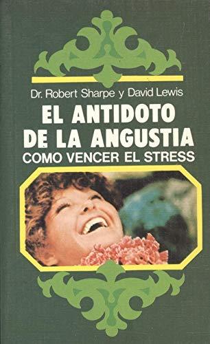9788424128517: El antidoto de la angustia