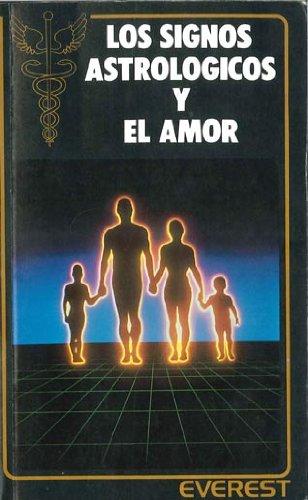 9788424128852: Los Signos Astrologicos y El Amor (Spanish Edition)