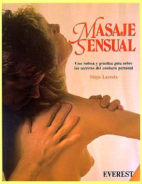Masaje Sensual (Spanish Edition) (8424129245) by Nitya LaCroix
