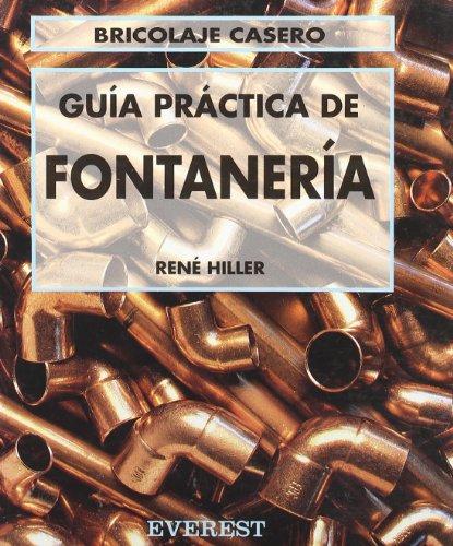 9788424129538: Guía Práctica de Fontanería (Bricolaje casero)