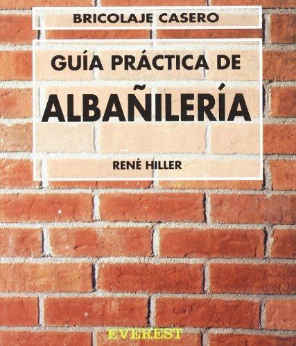 9788424129552: Guía Práctica de Albañilería (Bricolaje casero)