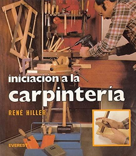 9788424129675: Iniciacion a la Carpinteria