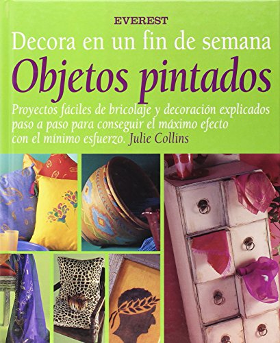 Objetos Pintados (Spanish Edition): Colling, Julie