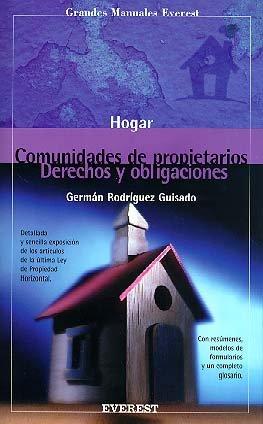 9788424129828: Comunidades de propietarios: derechos y obligaciones (Grandes manuales Everest)