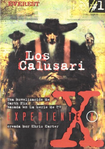 9788424130084: Los Calusari (Expediente X)
