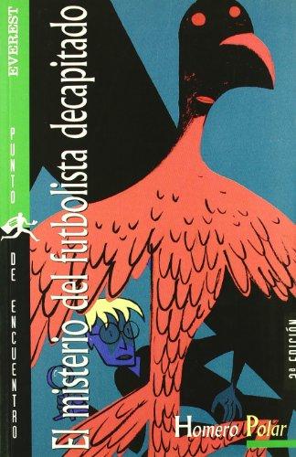 9788424130800: El Misterio Del Futbolista Decaptiado (Spanish Edition)