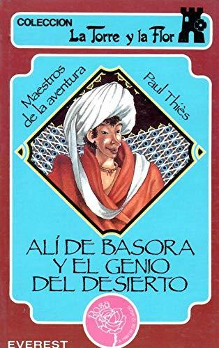 9788424131685: ALÍ DE BASORA Y EL GENIO DEL DESIERTO