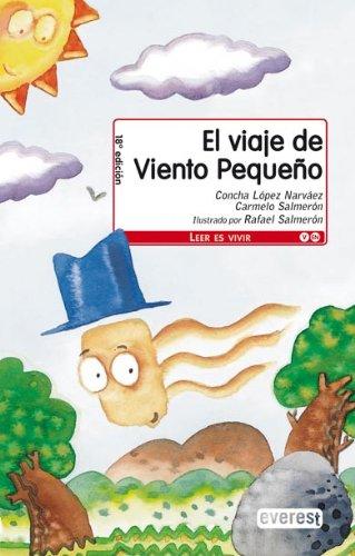 El Viaje de Viento Pequeno: Narvaez, Concha Lopez,