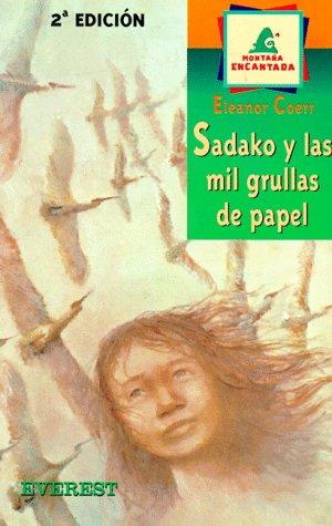 9788424133535: Sadako Y Las Mil Grullas De Papel/Sadako and the Thousand Paper Cranes (Spanish Edition)