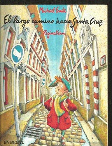 9788424133542: El Largo Camino Hacia St. Cruz