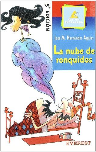 9788424133689: La Nube de Ronquidos (Montaña encantada)