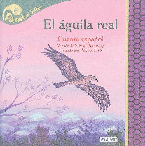 9788424137458: El aguila real/Golden Eagle (El Panal del Saber/Honeycomb Know)