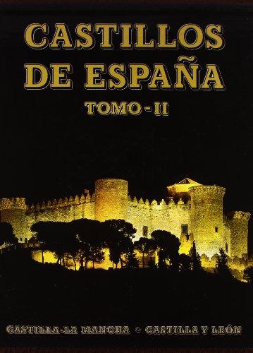 9788424138325: Castillos de España Tomo II: Castilla-la Mancha y Castilla León (Tesoros Everest del arte español)