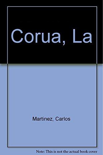 9788424139049: La Coruña Inolvidable