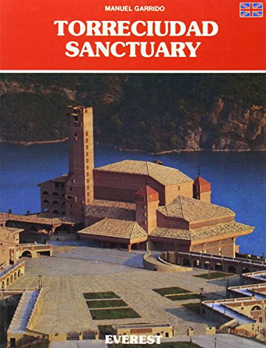 Torreciudad Sanctuary (Englisj Language Version): Manuel Garrido