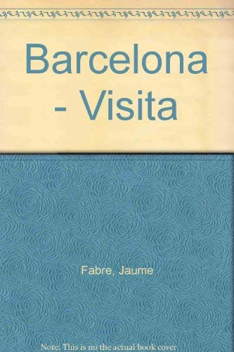 9788424140939: Barcelona - Visita (Spanish Edition)
