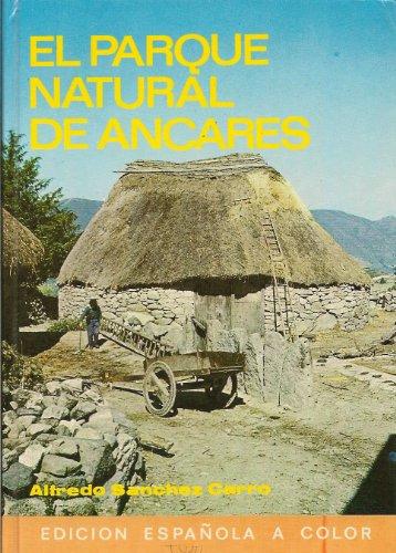 EL PARQUE NATURAL DE LOS ANCARES (León,: Alfredo Sánchez