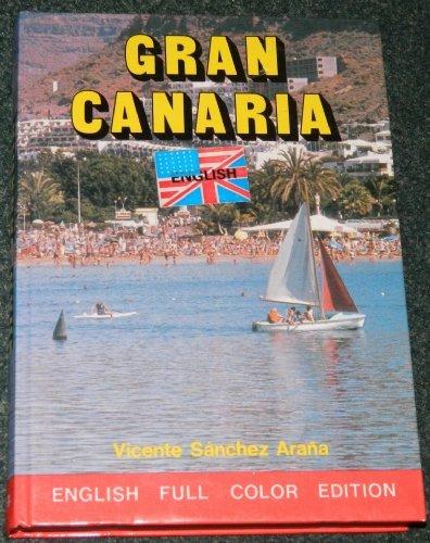Gran Canaria (Everest Guide Books): Vicente Sanchez Arana