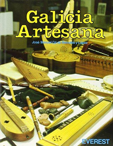 9788424146528: Galicia Artesana (Obras monumentales)