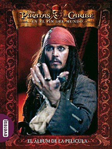 9788424147464: Piratas del Caribe en el Fin del Mundo. el álbum de la PelÍcula