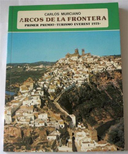 9788424147495: Arcos de la Frontera