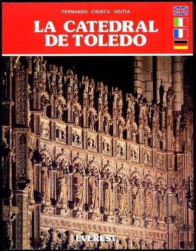 9788424147723: LA CATEDRAL DE TOLEDO. 4ª edición