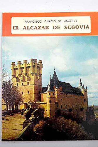 9788424147822: El Alcazar de Segovia (Coleccion iberica)