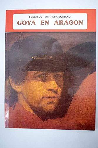 9788424147983: Goya en Aragón (Colección ibérica) (Spanish Edition)