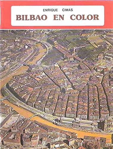 Bilbao En Color - E. Cimas