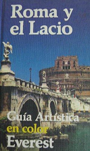 9788424149949: Roma y El Lacio - Guia Artistica (Spanish Edition)