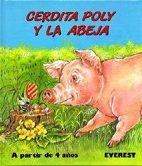 9788424150952: Cerdita Poly y la Abeja (Mis primeros cuentos)
