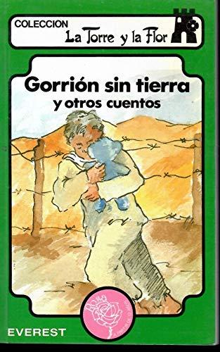 Gorrión sin tierra y otros cuentos: VV.AA, / Ilustr.: Mª Carmen Roa Barahona