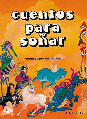 Cuentos Para Sonar (Spanish Edition) (8424154363) by Kincaid, Eric
