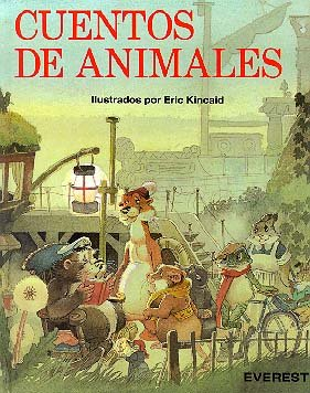 Cuentos de Animales (Spanish Edition) (8424154436) by Kincaid, Eric