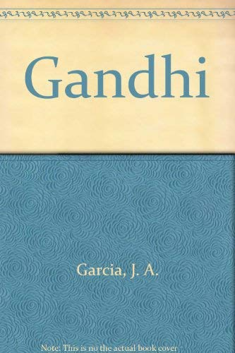 Gandhi: Garcia, J. A.