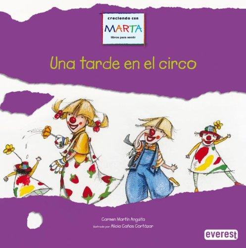 9788424154592: Una Tarde En El Circo: Sin Reglas No Se Puede Jugar (Creciendo Con Marta Libros Para Sentir) (Spanish Edition)
