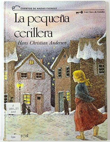 La pequeña cerillera: Hans Christian Andersen