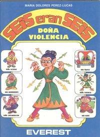Doña violencia: MARÍA DOLORES PÉREZ