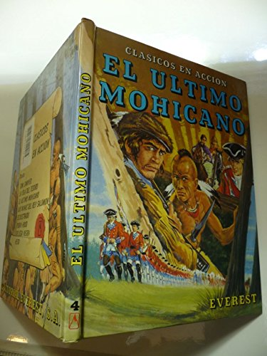 9788424157807: El Ultimo Mohicano / The Last of the Mohicans (Spanish Edition) (Clasicos En Accion coleccion)