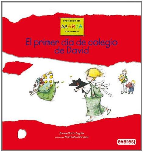 9788424157906: El primer día de colegio de David (Creciendo con Marta)