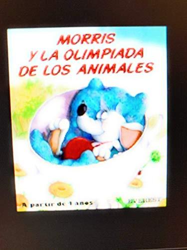 9788424158873: Morris y la olimpiada de los animales (Mis primeros cuentos)