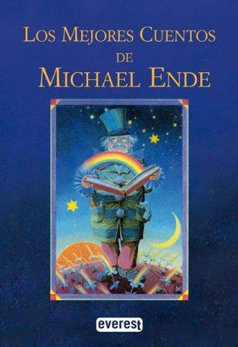 9788424159818: Los Mejores Cuentos De Michael Ende/Michael Ende's Best Stories (Spanish Edition)