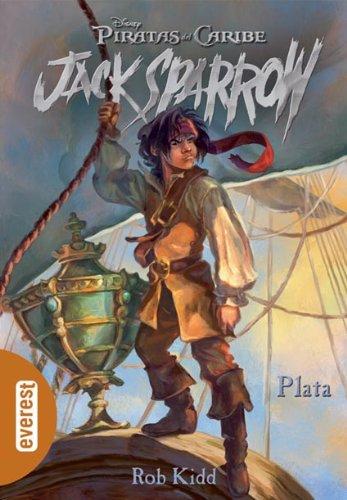 9788424160319: Piratas del Caribe. Plata (Las aventuras de Jack Sparrow)