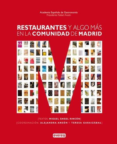 9788424163891: Restaurantes y algo más en la Comunidad de Madrid