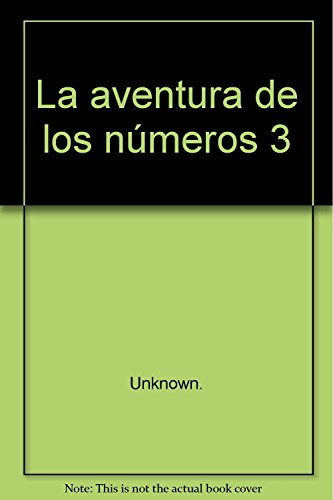 9788424164478: La aventura de los números 3 - 9788424164478